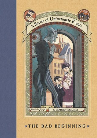 Revisiting A Series of Unfortunate Events (Part 1)